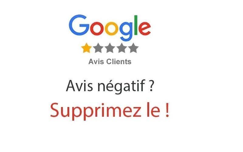 Comment supprimer les avis négatifs de Google my business ?